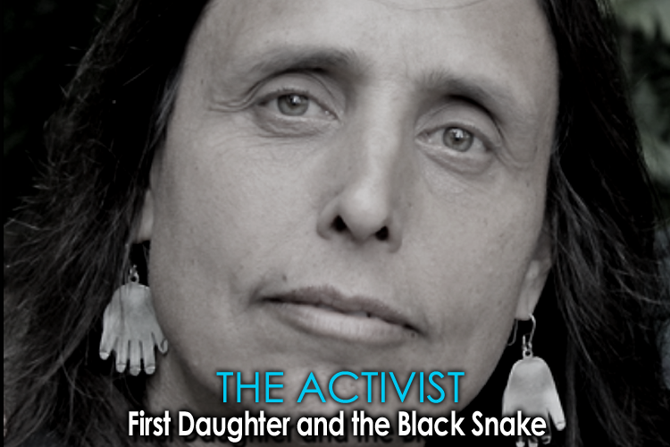 Activist First Daughter and the Black Snake 750X